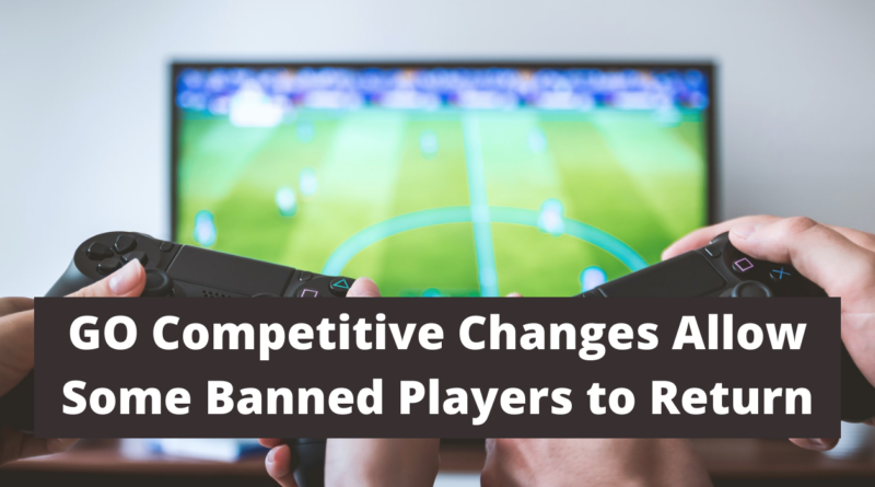 CS GO Competitive Changes Allow Some Banned Players to Return