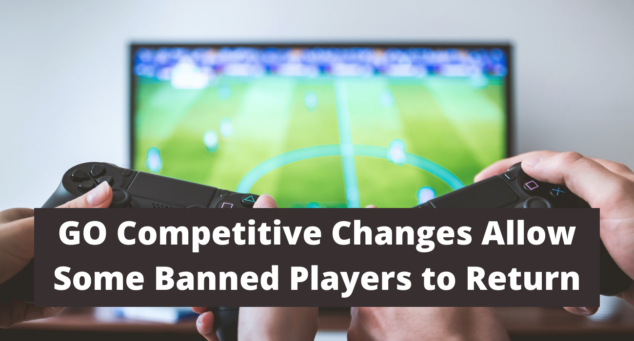 CS: GO Competitive Changes Allow Some Banned Players to Return