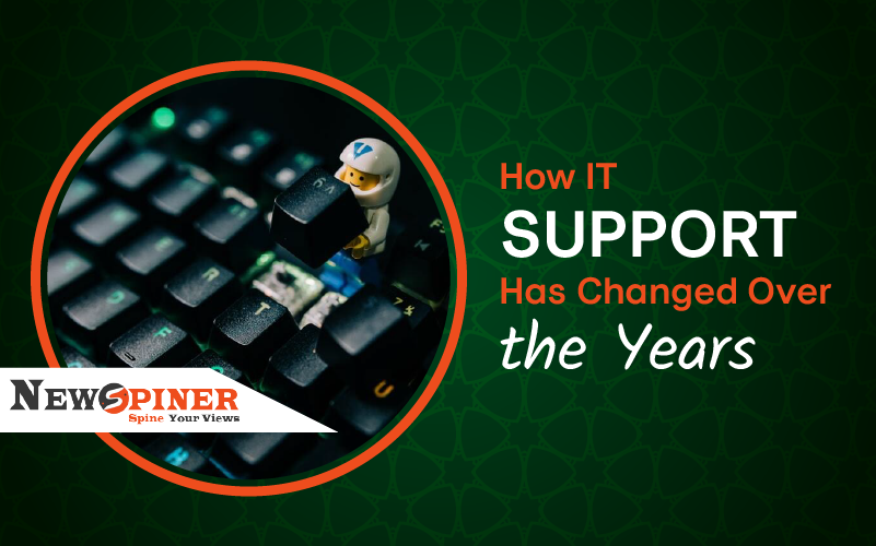 How IT Support Has Changed Over the Years [Evolution]?