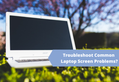 How To Troubleshoot Common Laptop Screen Problems?