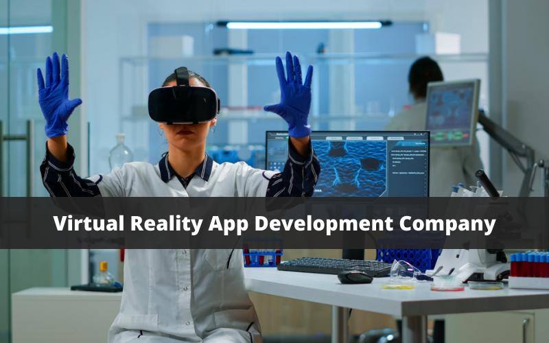 Virtual Reality App Development Company