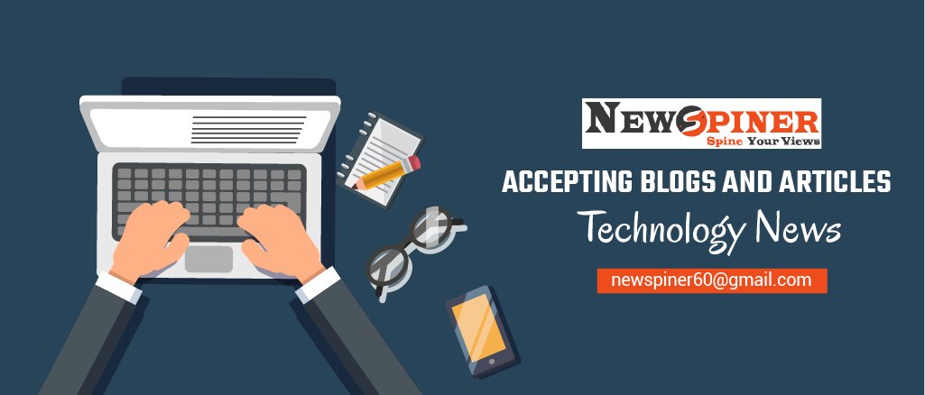 Accepting Blogs And Articles- Submit A Guest Post for Technology News