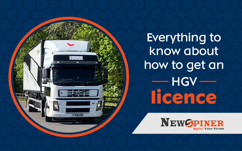 Everything To Know About -  How To Get An HGV Licence